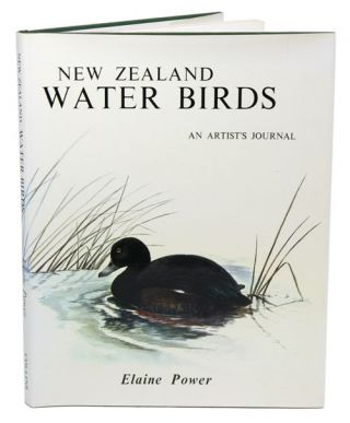 New Zealand water birds: an artist's journal. Elaine Power