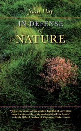 In defense of nature. John Hay
