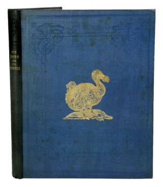 The dodo and kindred allies. H. E. Strickland, A. G. Melville