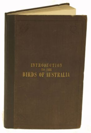 An introduction to the birds of Australia. John Gould.