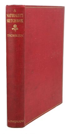 A naturalist's sketch book. Archibald Thorburn