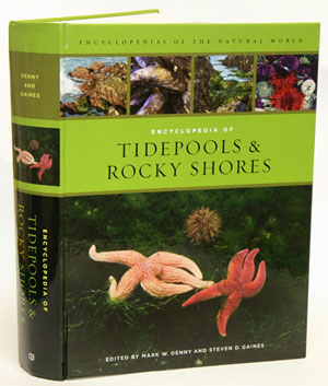 Encyclopedia of tidepools and rocky shores. Mark W. Denny, Steve Gaines