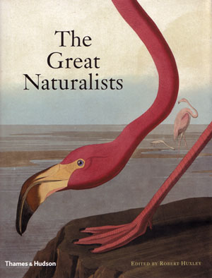 The great naturalists. Robert Huxley