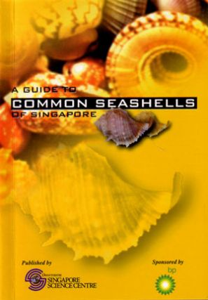 A guide to common seashells of Singapore. K. S. Tan