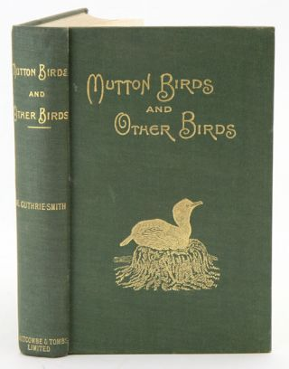 Mutton birds and other birds. H. Guthrie-Smith.