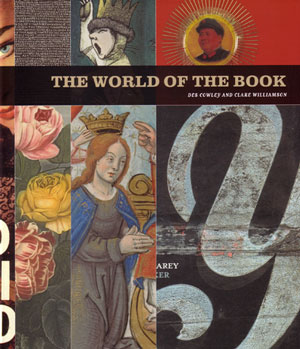 The world of the book. Des Cowley, Clare Williamson.