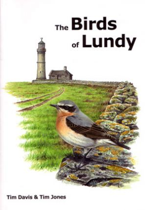 The birds of Lundy. Tim Davis, Tim Jones