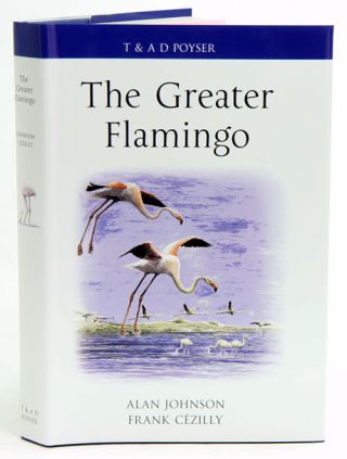 The Greater flamingo. Alan Johnson, Frank C. Cezilly