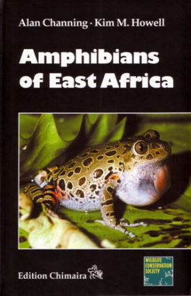 Amphibians of East Africa. Alan Channing, Kim M. Howell