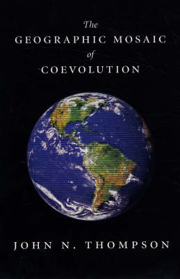 The geographic mosaic of coevolution. John N. Thompson