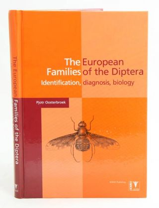 The European families of the Diptera: identification, diagnosis, biology