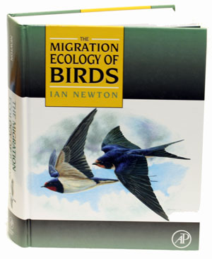 The migration ecology of birds. Ian Newton.