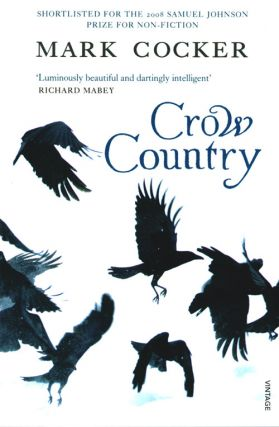 Crow country. Mark Cocker
