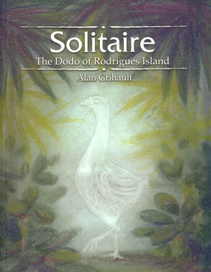 Solitaire: the Dodo of Rodrigues Island.
