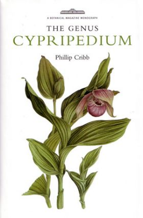 The Genus Cypripedium. Phillip Cribb.
