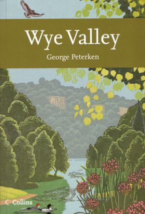 Wye Valley. George Peterken