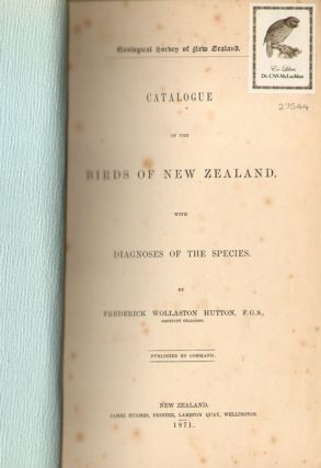 Catalogue of the birds of New Zealand, with diagnoses of the species.