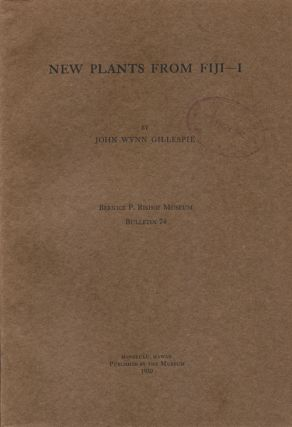 New plants from Fiji, part one [only]. John Wynn Gillespie.