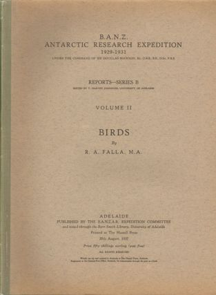 Antarctic Research Expedition, 1929-1931, under the command of Sir Douglas Mawson ..., volume...