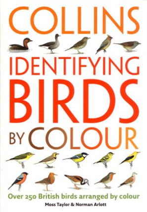Identifying birds by colour. Moss Taylor, Norman Arlott