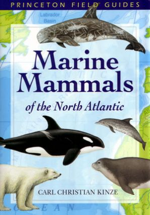 Marine mammals of the North Atlantic. Carl Christian Kinze