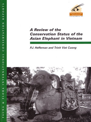 A review of the conservation status of the Asian elephant in Vietnam. P. J. Heffernan, Trinh Viet Cuong.
