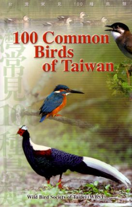 100 common birds of Taiwan. Wild Bird Society of Taipei