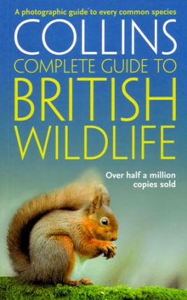 Collins complete guide to British wildlife: a photographic guide. Paul Sterry