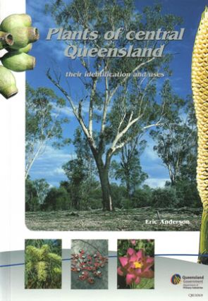 Plants of central Queensland: their identification and uses. E. Anderson.