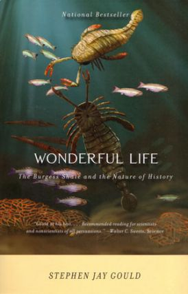 Wonderful life: the Burgess Shale and the nature of history. Stephen Jay Gould