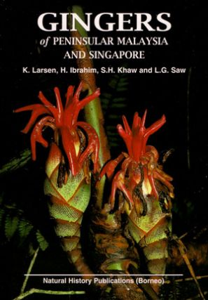 Gingers of Peninsular Malaysia and Singapore. K. Larsen.