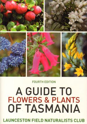 A guide to flowers and plants of Tasmania. Marion Simmons