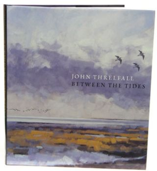 Between the tides. John Threlfall