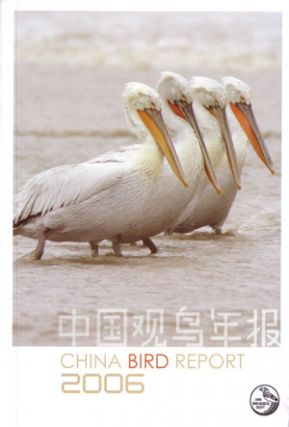 China bird report 2006. China Ornithological Society.
