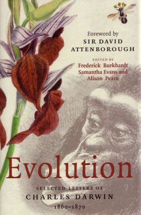 Evolution: selected letters of Charles Darwin 1860 - 1870