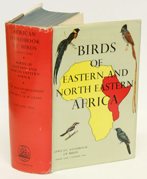 Birds of eastern and north eastern Africa [volume two only]. C. W. Mackworth-Praed, C. H. B. Grant