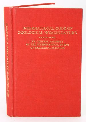 International Code of Zoological Nomenclature adopted by the [20th] General Assembly of the...