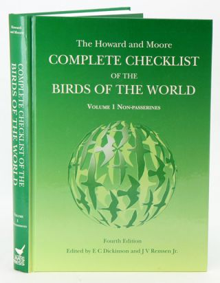 Howard and Moore complete checklist of birds of the world, volume one: non-passerines. Edward C. Dickinson, J V. Remsen.