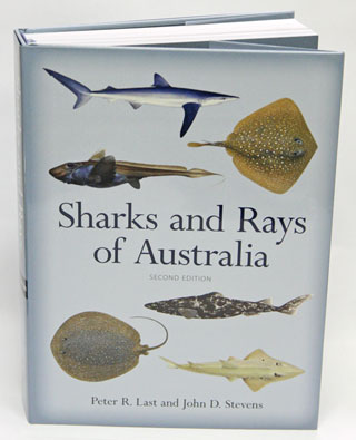 Sharks and rays of Australia. Peter R. Last, John D. Stevens