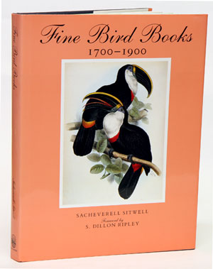 Fine bird books 1700-1900. Sacheverell Sitwell