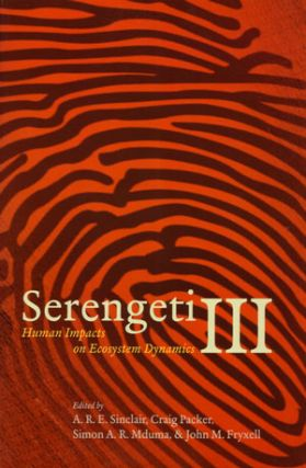 Serengeti three: human impacts on ecosystem dynamics. A. R. E. Sinclair