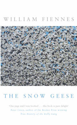 The Snow Geese. William Fiennes