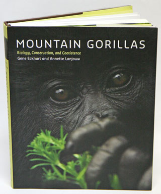 Mountain gorillas: biology, conservation and coexistence. Gene Eckhart, Annette Lanjouw.