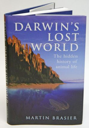 Darwin's lost world: the hidden history of animal life. Martin Brasier