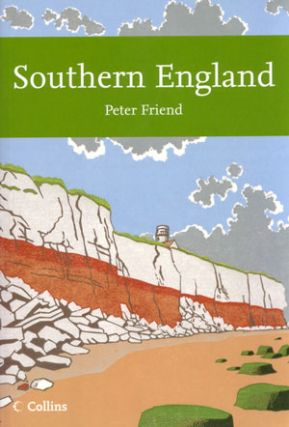 Southern England: looking at the natural landscapes. Peter Friend.