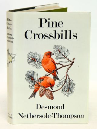 Pine Crossbills: a Scottish contribution. Desmond Nethersole-Thompson