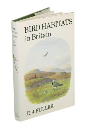 Bird habitats in Britain. R. J. Fuller