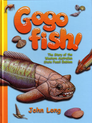 Gogo fish: the story of the Western Australian state fossil emblem. John Long