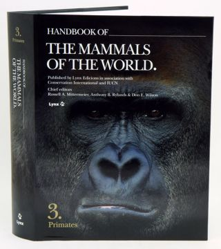 Handbook of the mammals of the world [HMW], volume three: primates. Russell A. Mittermeier,...