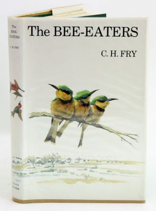 The bee-eaters. C. H. Fry